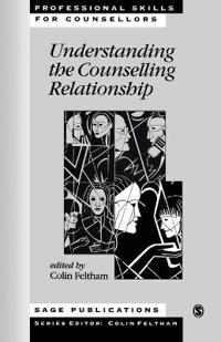 Understanding the Counseling Relationship