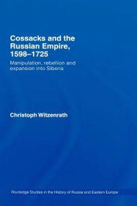 Cossacks and the Russian Empire, 1598-1725