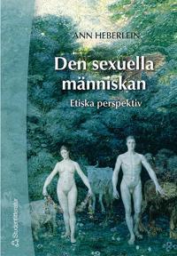 Den sexuella människan : etiska perspektiv