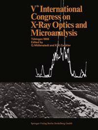 Vth International Congress on X-Ray Optics and Microanalysis