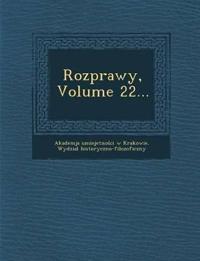 Rozprawy, Volume 22...