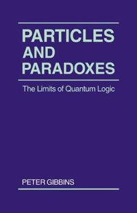 Particles and Paradoxes