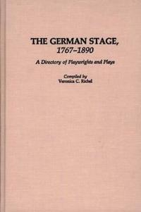 The German Stage, 1767-1890