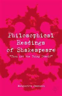 Philosophical Readings of Shakespeare
