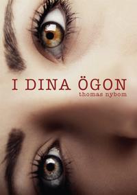 I DINA ÖGON