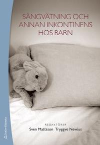 Sängvätning och annan inkontinens hos barn