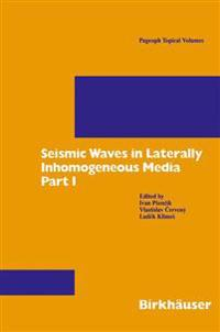 Seismic Waves in Laterally Inhomogeneous Media