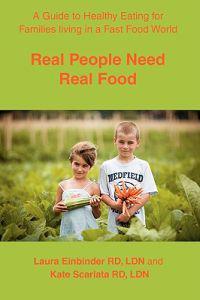 Real People Need Real Food