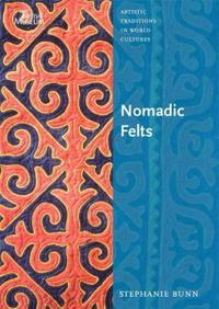 Nomadic Felts: Artistic Traditions in World Cultures