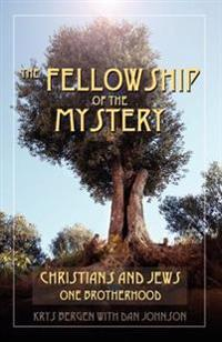 The Fellowship of the Mystery