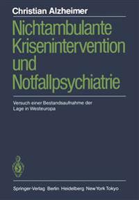 Nichtambulante Krisenintervention und Notfallpsychiatrie