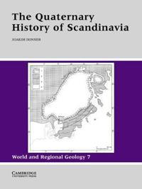 The Quaternary History of Scandinavia