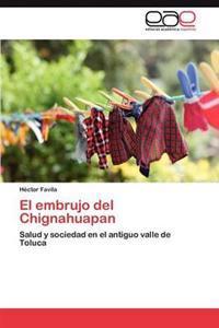 El Embrujo del Chignahuapan