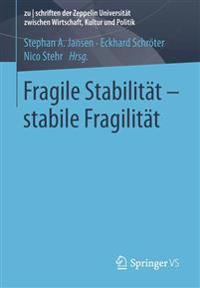 Fragile stabilitat / Stabile fragilitat