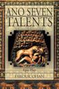 Ano Seven Talents