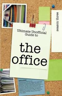 Ultimate Unofficial the Office USA Season Three Guide
