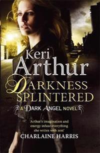 Darkness splintered - book 6 in series