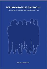 Bemanningens ekonomi - om personal, ekonomi och ansvar förr och nu