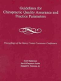 Guidelines For Chiropractic Quality Assurance and Practice Parameters