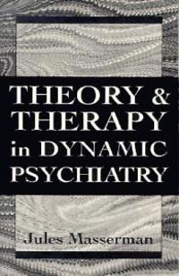 Theory and Therapy in Dynamic Psychiatry (Master Work)
