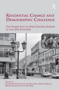 Residential Change and Demographic Challenge