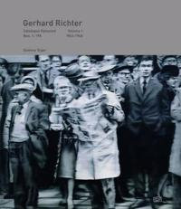 Gerhard Richter: Catalogue Raisonné, Volume 1: Nos. 1-198, 1962-1968