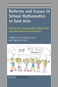 Reforms and Issues in School Mathematics in East Asia