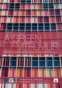 A Green Vitruvius: Principles and Practice of Sustainable Architectural Design.
