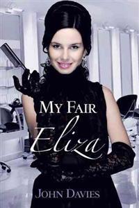 My Fair Eliza