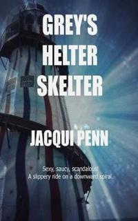 Grey's Helter Skelter
