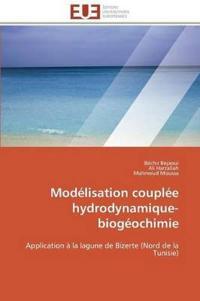 Modelisation Couplee Hydrodynamique-Biogeochimie