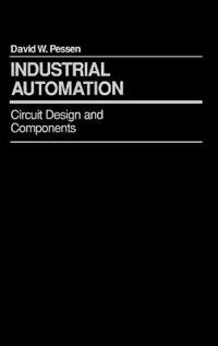 Industrial Automation: Circuit Design and Components