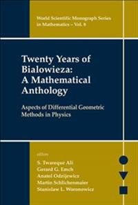 Twenty Years Of Bialowieza A Mathematical Anthology