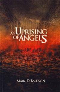 An Uprising of Angels
