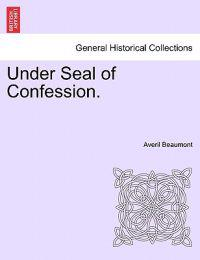 Under Seal of Confession.