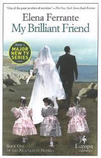 My Brilliant Friend (Neapolitan 1)
