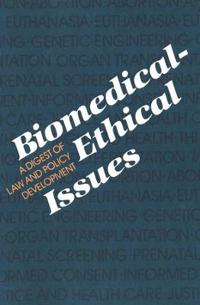 Biomedical-Ethical Issues