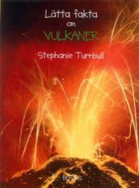 Lätta fakta om vulkaner - Stephanie Turnbull pdf epub