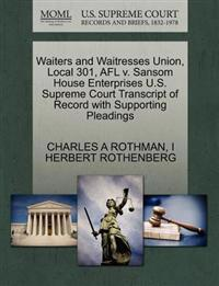 Waiters and Waitresses Union, Local 301, Afl V. Sansom House Enterprises U.S. Supreme Court Transcript of Record with Supporting Pleadings