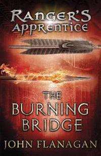 Burning bridge (rangers apprentice book 2)