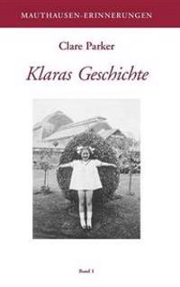 Klaras Geschichte