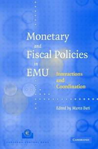 Monetary and Fiscal Policies in EMU