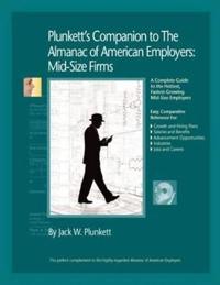Plunkett's Companion to the Almanac of American Employers 2010