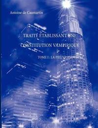 Trait Tablissant Une Constitution Vampirique Tome I: La Pieuvre Pourpre