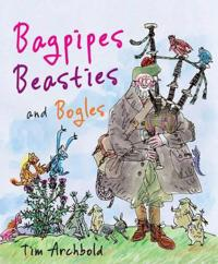 Bagpipes, Beasties, and Bogles