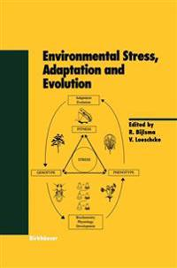 Environmental Stress, Adaptation and Evolution