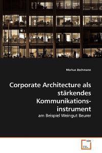 Corporate Architecture ALS Starkendes Kommunikationsinstrument