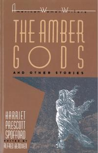 "The ""Amber Gods"" and Other Stories"