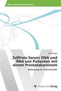 Zellfreie Serum DNA Und RNA Von Patienten Mit Einem Prostatakarzinom