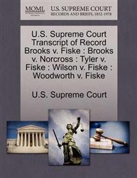 U.S. Supreme Court Transcript of Record Brooks V. Fiske